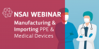 Manufacturing and Importing PPE and Medical Devices