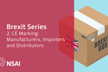 Brexit Series, Part 2 - CE Marking: Manufacturers, Importers and Distributors