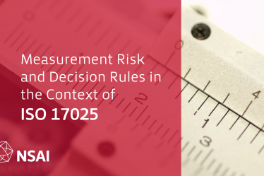 Measurement Risk and Decision Rules in the Context of ISO 17025