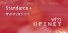 Standards + Innovation with Openet