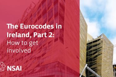 The Eurocodes in Ireland, Part 2: How to get involved